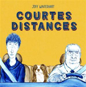 Courtes distances Joff Winterhart Cà et là