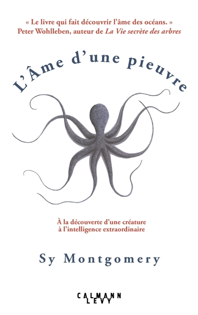 L'ÂME D'UNE PIEUVRE – SY MONTGOMERY