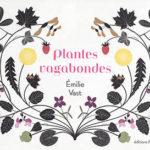 plantes vagabondes emilie vast