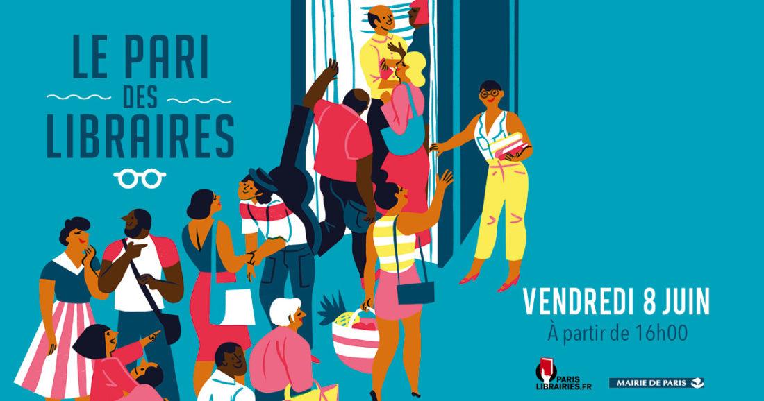 VENDREDI 8 JUIN LE PARI DES LIBRAIRES