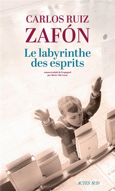 LE LABYRINTHE DES ESPRITS _ CARLOS RUIZ ZAFON