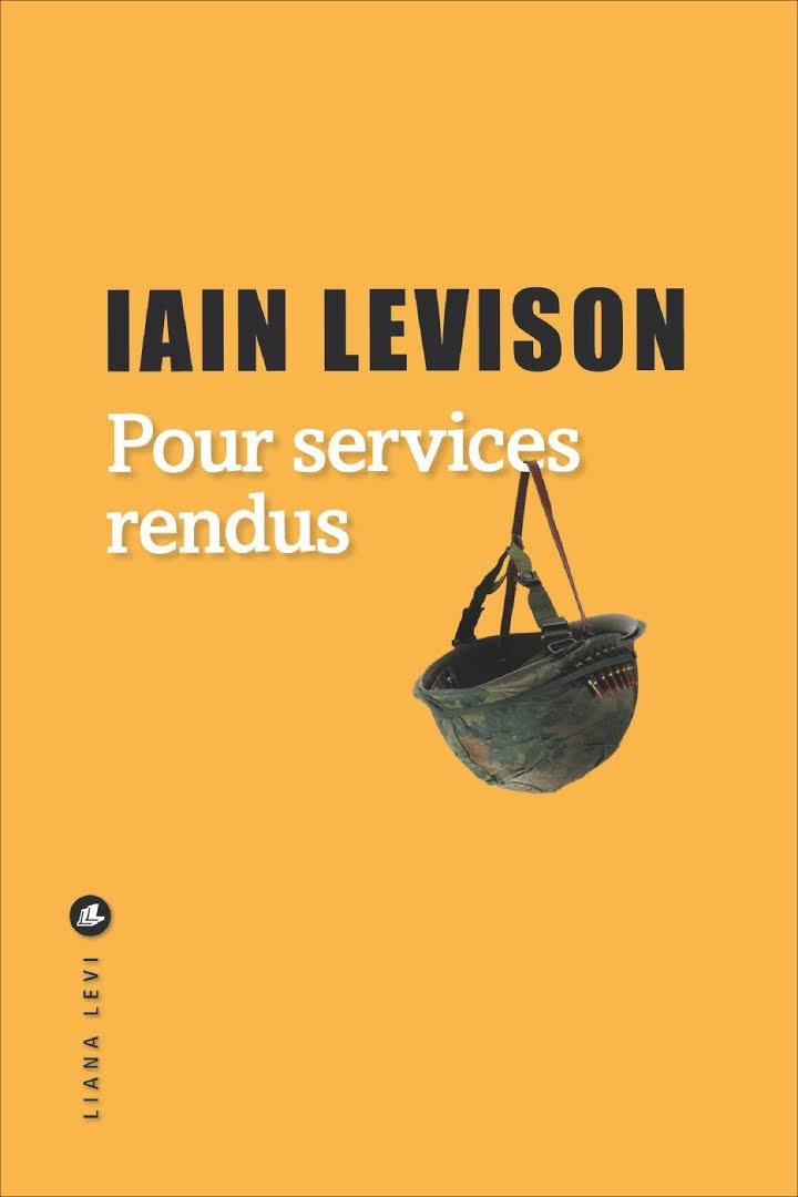 POUR SERVICES RENDUS – IAIN LEVISON