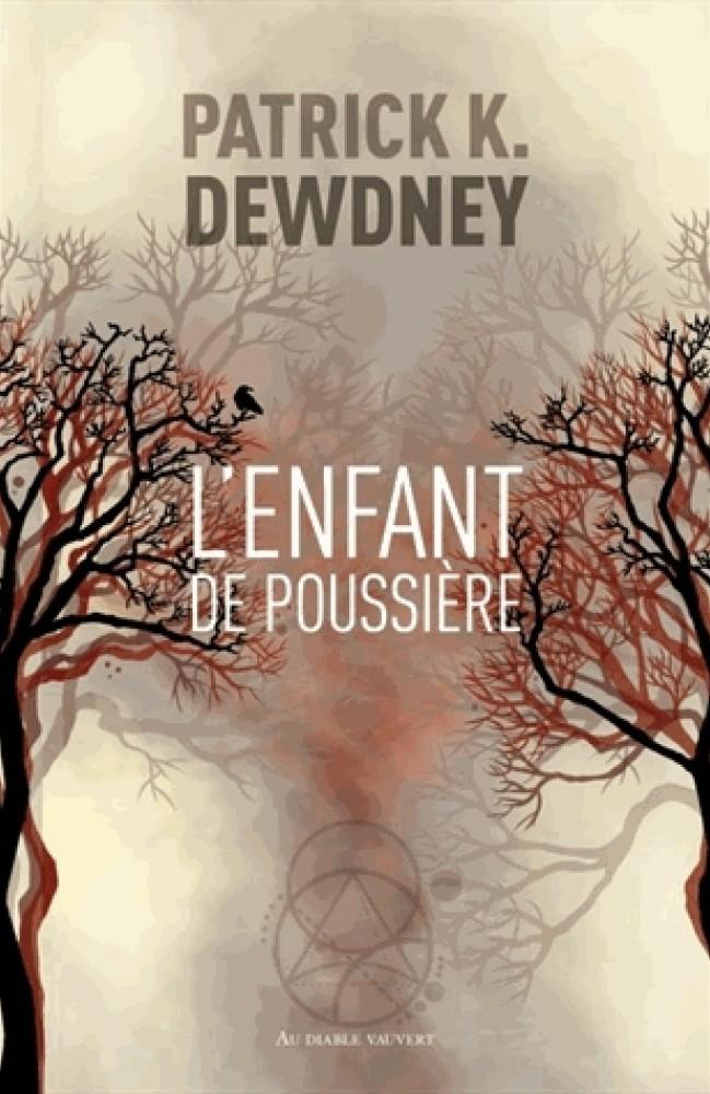 L'ENFANT DE POUSSIÈRE_ PATRICK K. DEWDNEY