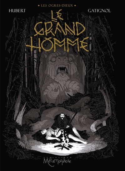 LE GRAND HOMME – Bertrand Gatignol & Hubert