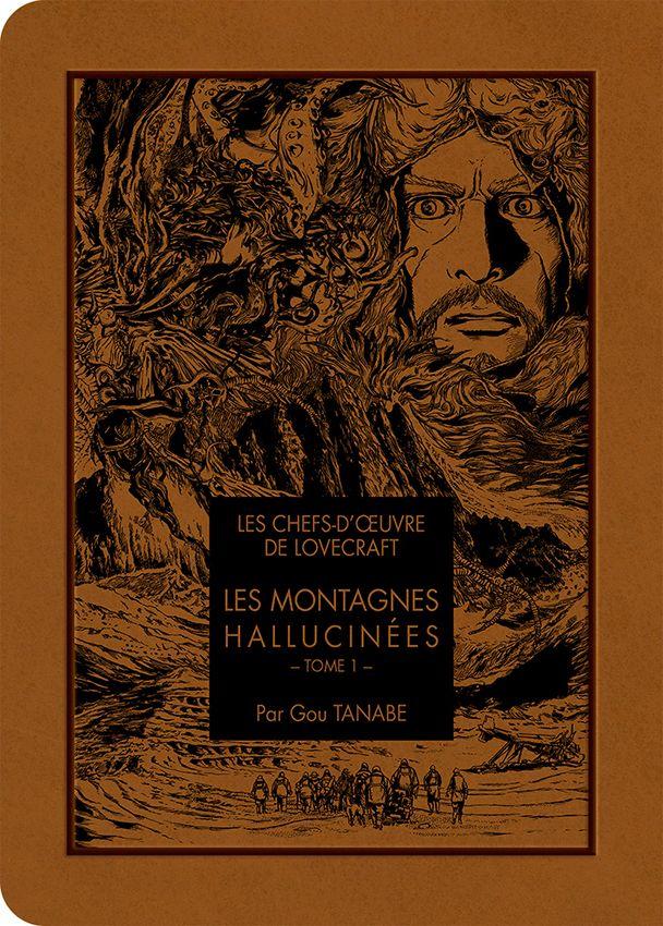 LES CHEFS D'ŒUVRE DE LOVECRAFT : LES MONTAGNES HALLUCINÉES – Gou Tanabe