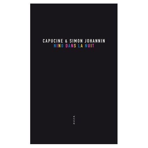 NINO DANS LA NUIT – Capucine & Simon Johannin