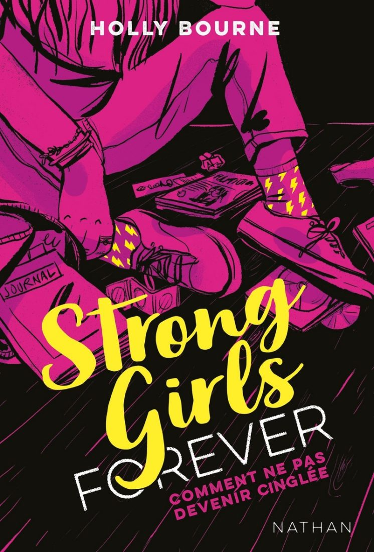 STRONG GIRLS FOREVER –  Holly Bourne
