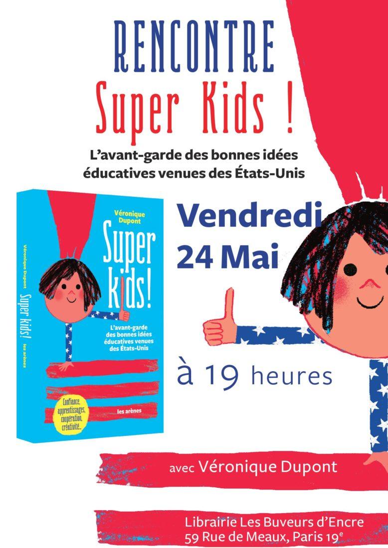 VENDREDI 24/05 SUPERKIDS : RENCONTRE AVEC VÉRONIQUE DUPONT