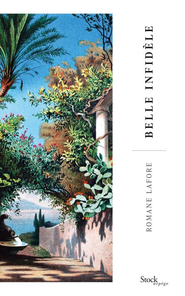 BELLE INFIDELE – Romane Lafore