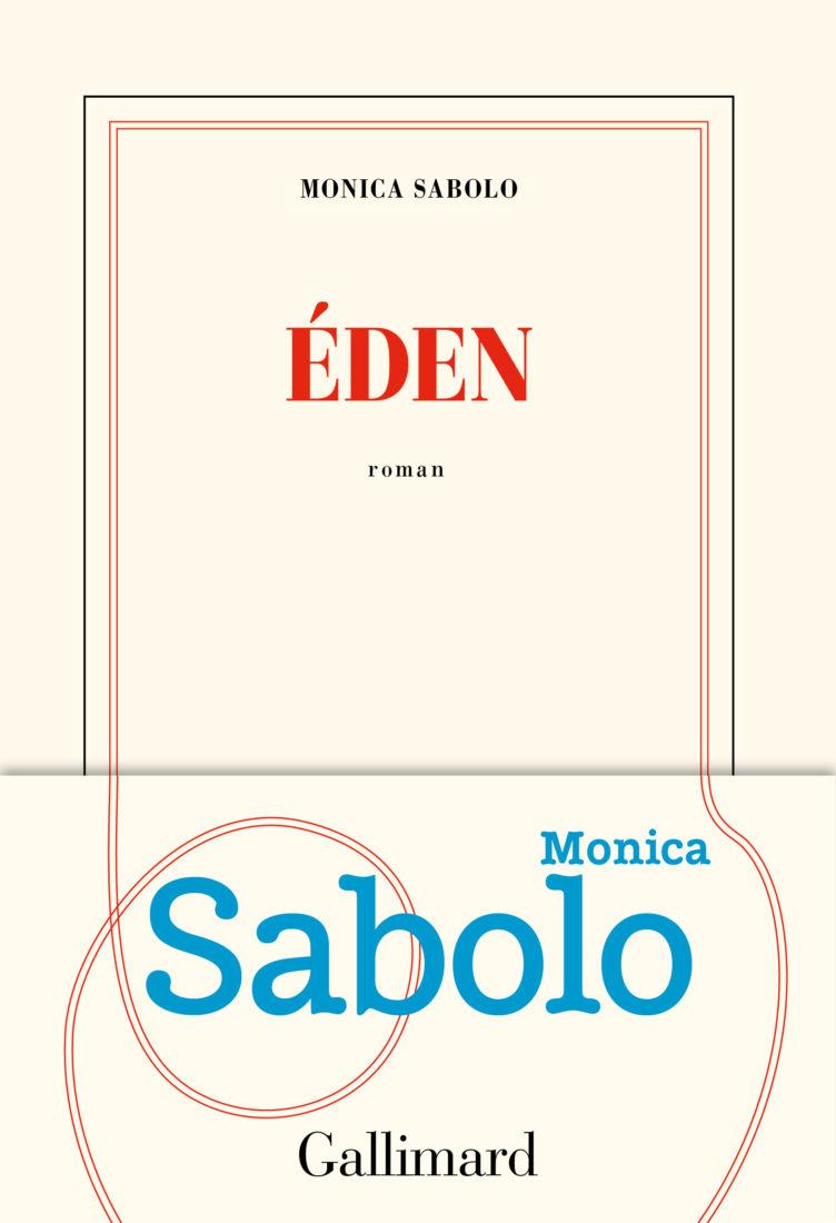 EDEN – Monica Sabolo