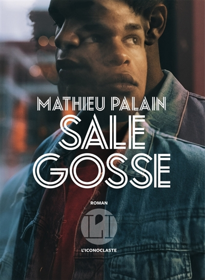 SALE GOSSE – Mathieu Palain