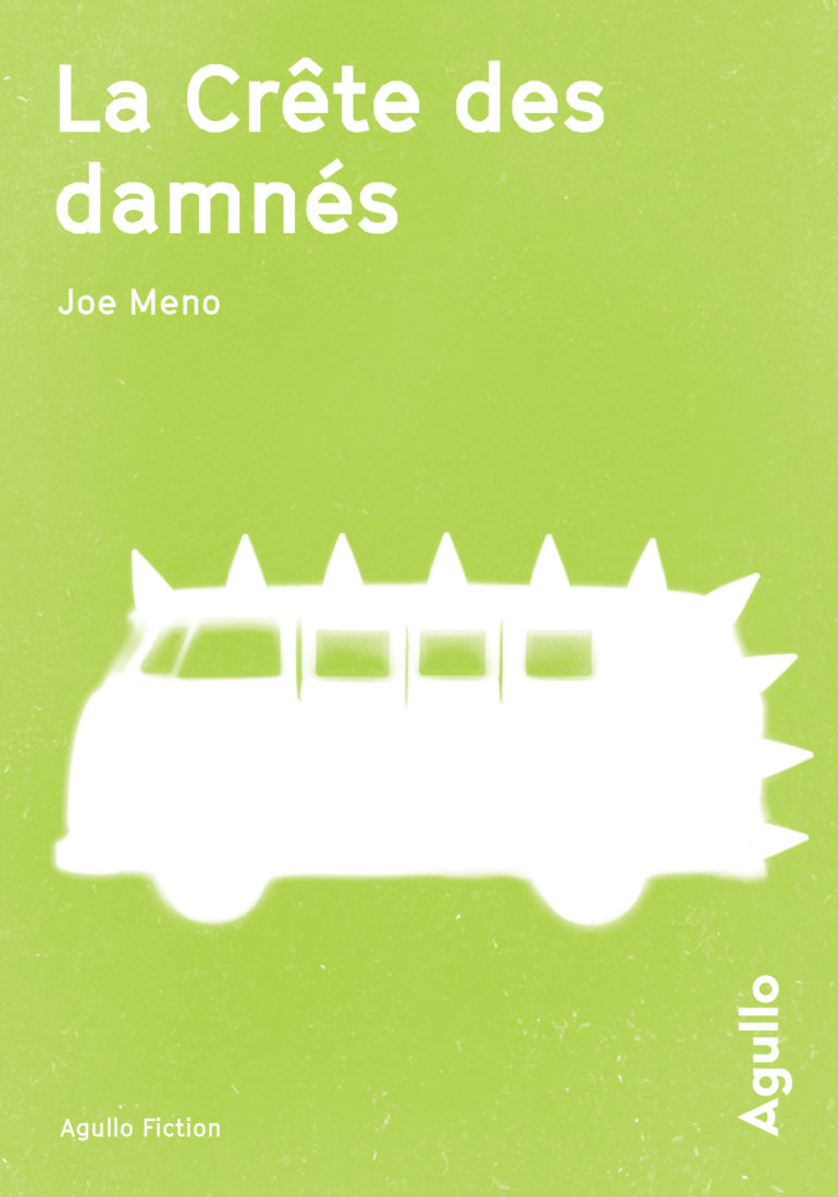 LA CRÊTE DES DAMNES – Joe Meno