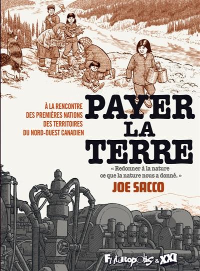 PAYER LA TERRE – Joe Sacco