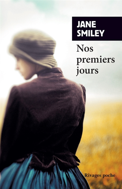 NOS PREMIERS JOURS – Jane Smiley