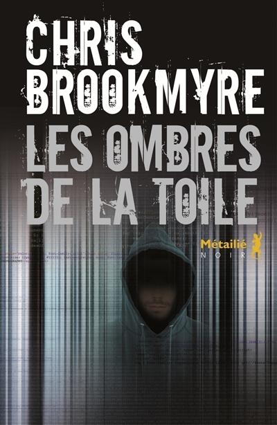 LES OMBRES DE LA TOILE – Chris Brookmyre