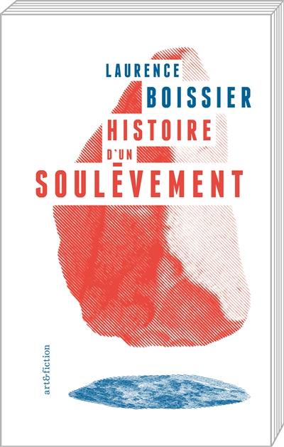 HISTOIRE D'UN SOULEVEMENT – Laurence