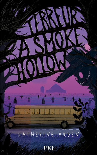 TERREUR A SMOKE HOLLOW – Katherine Arden