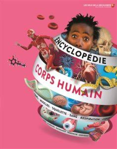 Encyclopédie du corps humain par Richard Walker, John Woodward, Shaila Brown et Ben Morgan chez Gallimard jeunesse à 19,95€
