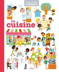 La cuisine, Mes années pourquoi, de Pascale Hédelin, chez Milan à 11.90€