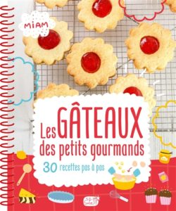 Les gâteaux des petits gourmands 30 recettes pas à pas, par l'Atelier Cloro, éditions 1.2.3 Soleil,15.50€