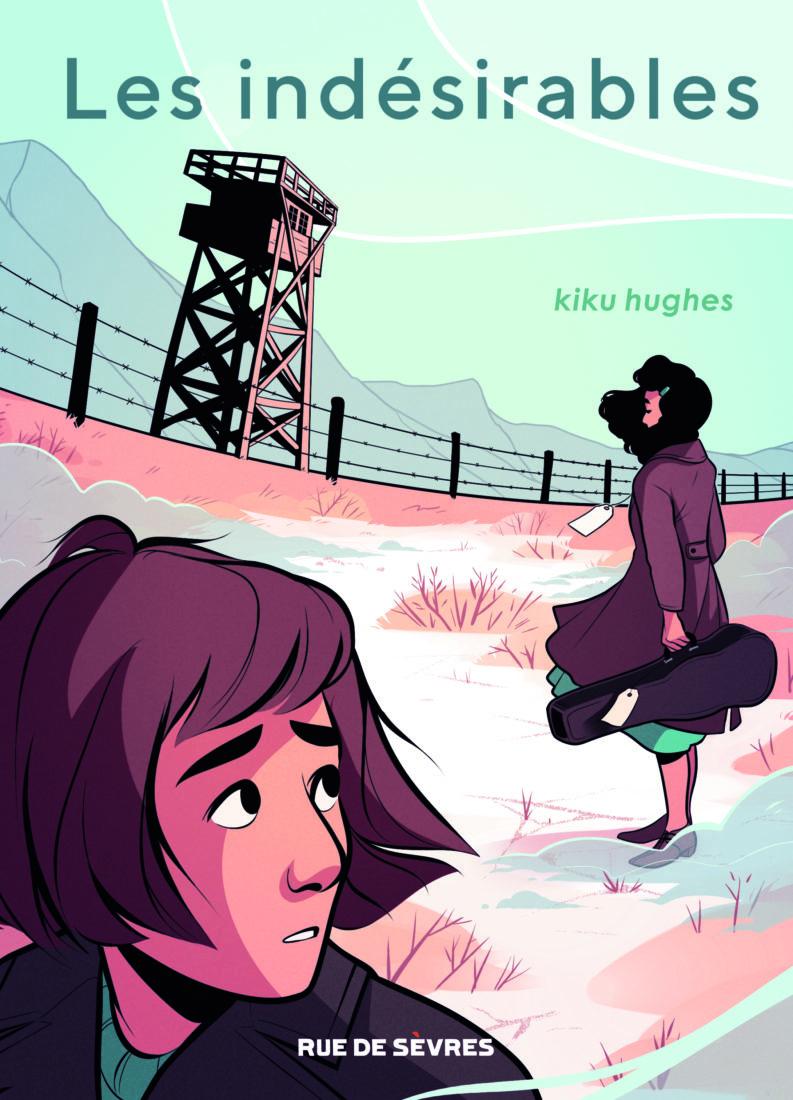 LES INDESIRABLES – Kiku Hughes
