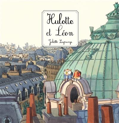 HULOTTE ET LEON – Juliette Lagrange