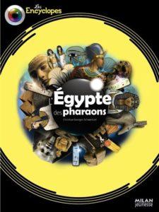 L'Egypte des pharaons de Christian-Georges Schwentzel chez Milan jeunesse, 14.95€