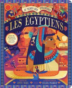 Les Egyptiens au temps des pyramides de Jonny Marx chez Kimane, à 19.95€