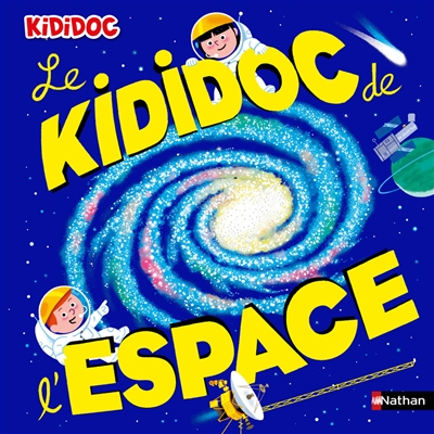 Kididoc de l'espace de Sylvie Baussier et Michel Viso chez Nathan, 16,95€