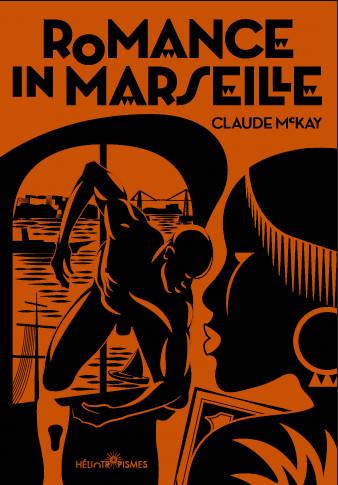 ROMANCE IN MARSEILLE – Claude McKay