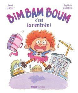 Bim Bam Boum, c'est la rentrée ! d'Hervé Eparvier chez Glénat Jeunesse, à 11€