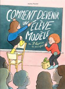 Comment devenir un élève modèle d'Audrey Poussier à l'Ecole des loisirs à 13.50€