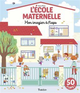 Ecole maternelle, mon imagier à flaps de Coline Citron chez Tourbillon à 14.50€