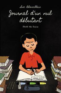 Journal d'un nul débutant de Luc Blanvillain à l'Ecole des loisirs à 6.80€