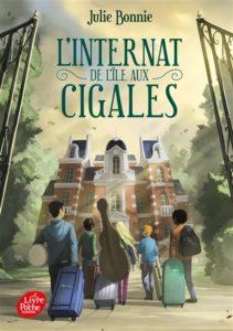 L'internat de l'île aux Cigales de Julie Bonnie, chez Livre de poche à 6.90€