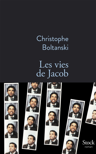 LES VIES DE JACOB – Christophe Boltanski