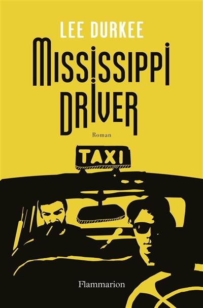 MISSISSIPPI DRIVER – Lee Durke